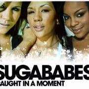 Coverafbeelding Sugababes - Caught In A Moment