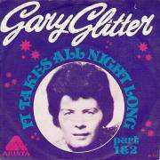 Details Gary Glitter - It Takes All Night Long