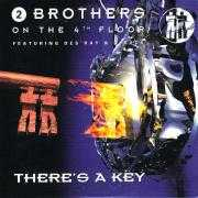 Details 2 Brothers On The 4th Floor featuring Des'ray & D-Rock - There's A Key