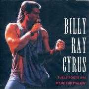 Coverafbeelding Billy Ray Cyrus - These Boots Are Made For Walkin'