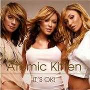 Details Atomic Kitten - It's OK!