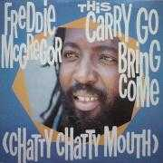 Details Freddie McGregor - This Carry Go Bring Come (Chatty Chatty Mouth)