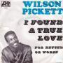 Details Wilson Pickett - I Found A True Love