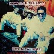 Details Heavy D & The Boyz - This Is Your Night