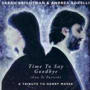 Coverafbeelding Sarah Brightman & Andrea Bocelli - Time To Say Goodbye (Con Te Partirò) - A Tribute To Henry Maske