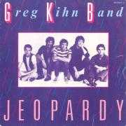 Details Greg Kihn Band - Jeopardy