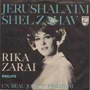 Details Rika Zarai - Jerushala'im Shel Zahav