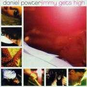 Coverafbeelding Daniel Powter - Jimmy Gets High