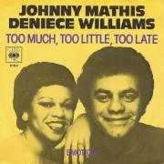 Details Johnny Mathis & Deniece Williams - Too Much, Too Little, Too Late