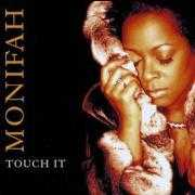 Details Monifah - Touch It
