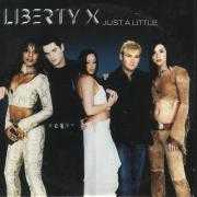 Details Liberty X - Just A Little