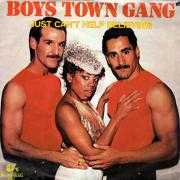 Details Boys Town Gang - Just Can't Help Believing