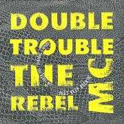 Coverafbeelding Double Trouble & The Rebel MC - Just Keep Rockin'