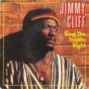 Details Jimmy Cliff - Treat The Youths Right