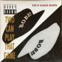 Coverafbeelding Bobby Brown - Two Can Play That Game - The K Klass Mixes