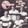 Coverafbeelding Highway - Kiddy Kiddy, Kiss Me