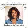 Details Peter Maffay - Über Sieben Brücken Mußt Du Gehn