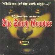 Details DJ Jonathan presents: The Scary Groover/ Hassan Jassan - Children (Of The Dark Night...)/ Schapie, Schapie, Schapie