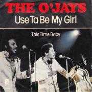 Details The O'Jays - Use Ta Be My Girl