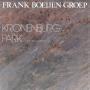 Coverafbeelding Frank Boeijen Groep - Kronenburg Park - Ga Die Wereld Uit