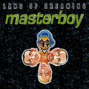 Coverafbeelding Masterboy - Land Of Dreaming