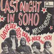 Details Dave Dee, Dozy, Beaky, Mick and Tich - Last Night In Soho
