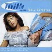 Details Milk Inc. - Walk On Water