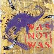 Details Was (Not Was) - Walk The Dinosaur