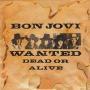 Details Bon Jovi - Wanted Dead Or Alive
