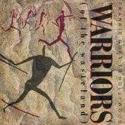 Coverafbeelding Frankie Goes To Hollywood - Warriors (Of The Wasteland)