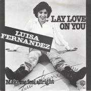 Details Luisa Fernandez - Lay Love On You