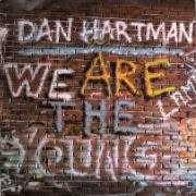 Details Dan Hartman - We Are The Young