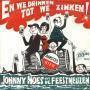 Coverafbeelding Johnny Hoes en De Feestneuzen - En We Drinken Tot We Zinken!