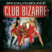 Coverafbeelding Brooklyn Bounce - Club Bizarre