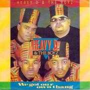 Details Heavy D & The Boyz - We Got Our Own Thang