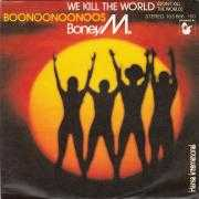 Details Boney M. - We Kill The World (Don't Kill The World)