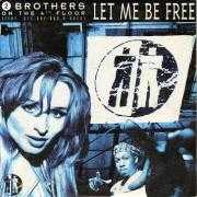 Coverafbeelding 2 Brothers On The 4th Floor (feat. Des'ray and D-Rock) - Let Me Be Free