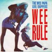 Details The Wee Papa Girl Rappers - Wee Rule
