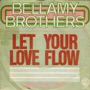 Details Bellamy Brothers - Let Your Love Flow
