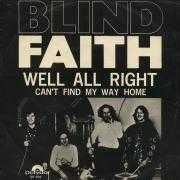 Details Blind Faith - Well All Right