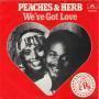 Details Peaches & Herb - We've Got Love