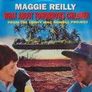 Coverafbeelding Maggie Reilly - What About Tomorrows Children