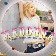Coverafbeelding Madonna - What It Feels Like For A Girl