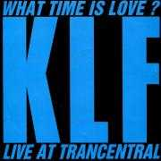 Details KLF - What Time Is Love? - Live At Trancentral