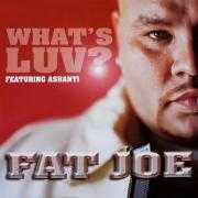 Coverafbeelding Fat Joe featuring Ashanti - What's Luv?
