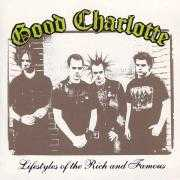 Coverafbeelding Good Charlotte - Lifestyles Of The Rich And Famous
