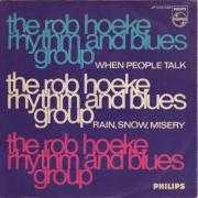 Details The Rob Hoeke Rhythm and Blues Group - When People Talk