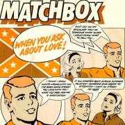 Details Matchbox - When You Ask About Love!