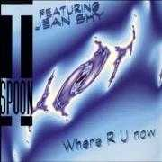 Details T-Spoon featuring Jean Shy - Where R U Now