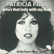Details Patricia Paay - Who's That Lady With My Man